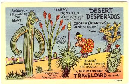 Reg Manning's signature cartoon was the saguaro cactus with the large nose.